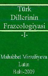 Türk Dillerinin Frazeolojyasi -I