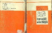 Büyük Teknik Formül Sözlügü - Feyzi Kantar - Istanbul – 1970