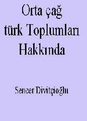 Orta çağ türk Toplumları Hakkında