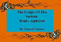 The Origin Of The Turkish-Runic-Alphabet