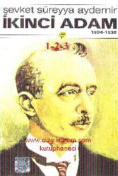 İsmet İnönü 1-2-3-1884-1938-İkinci Adam Şevket Süreyya Aydemir 1966 1500s