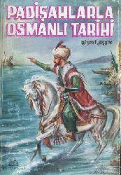 Padişahlarla Osmanlı Tarixi Niyazi Akşit