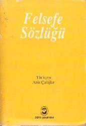 Felsefe Sözlügü-Ivan Frolov-Çev-Eziz Çalışır-Istanbul-1991-543s