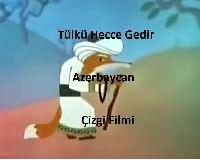 Tülkü Hecce Gedir-Azerbaycan Çizgi Filmi