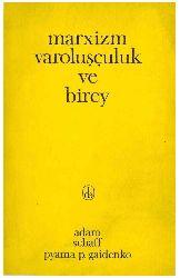 Marksizm Varoluşçuluq Ve Birey-Adam Schaff-Pyama P.Gaidenko-Çev-Evinc Dincer-1966-64s