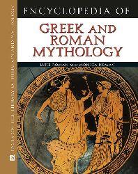 Encyclopedia Of Greek And Roman Mythology-Luke Roman And Monica Roman-Ingilizce-2010-561s