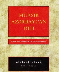 Muasir Azerbaycan Dili-1-2-Luğet Ansklopedyalar-Ağamusa Axundov-2007-257s