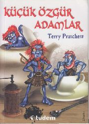 Küçük Özgür Adamlar-1-Tiffany Aching-Terry Pratchett-2003-352