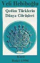 Qedim Türklerin Dünya Görüşleri