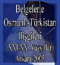 Belgelerle Osmanli-Türkistan Ilişkileri (XVI-XX. Yüzyıllar) Yusuf Sarınay
