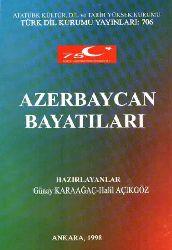 Azerbaycan Bayatıları - Günay Karaağac - Halil Açıkqöz