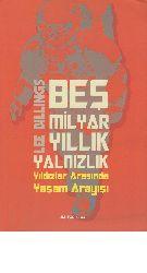 Beş Milyar Yıllıq Yalnizliq-Lee Billings-Ozan Qaraqaş-2013-328s
