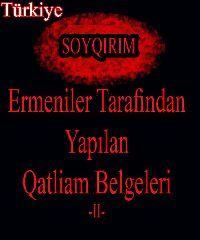 Ermeniler Tarafindan Yapılan Katliam Belgeleri-II